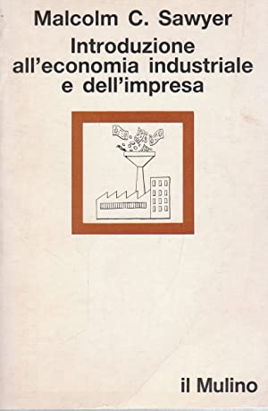Introduzione all'economia industriale e dell'impresa