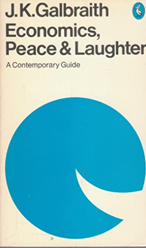 Economics, Peace & laughter. A contemporary guide