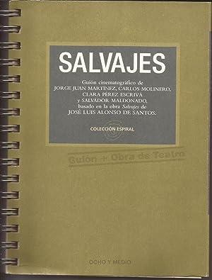 Salvajes (Guión + obra de teatro): Carlos Molinero