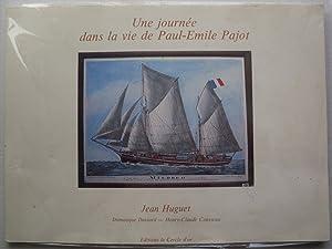 UNE JOURNEE DANS LA VIE DE PAUL: HUGUET Jean