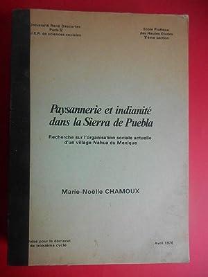 PAYSANNERIE ET INDIANITE DANS LA SIERRA DE: CHAMOUX M N