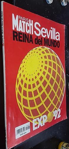Paris Match Sevilla Reina del Mundo. Expo 92