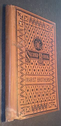 The Second Book of Reading Lessons by: MARIST BROTHERS: