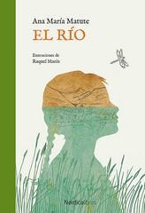 El río / Ana María Matute ;: Matute, Ana María