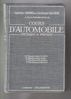 Cours d automobile théorique et pratique: Capitaine CORMIER et Lieutenant BAILLIERE