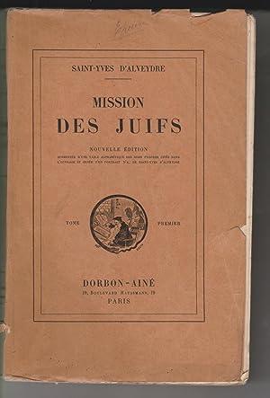MISSION DES JUIFS: SAINT-YVES D'ALVEYDRE