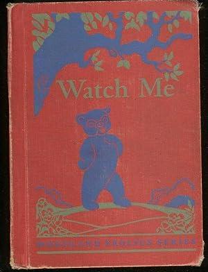 WATCH ME! (Woodland Frolic Series): Sharp, Adda Mai