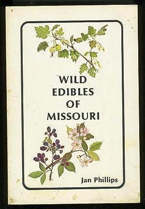 WILD EDIBLES OF MISSOURI: Phillips, Jan