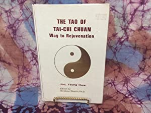 Tao of Tai-Chi Chuan, The: Way to Rejuvenation