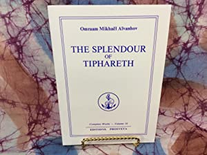 Splendour of Tipharet (Complete Works - Volume 10), The