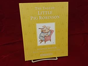 Tale of Little Pig Robinson, The: Potter, Beatrix