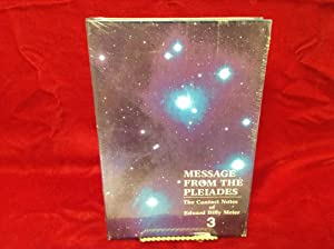 Message from the Pleiades: The Contact Notes: Stevens, Wendelle C.;