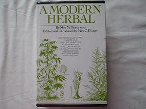 A Modern Herbal: Grieve, Maude; Leyel,