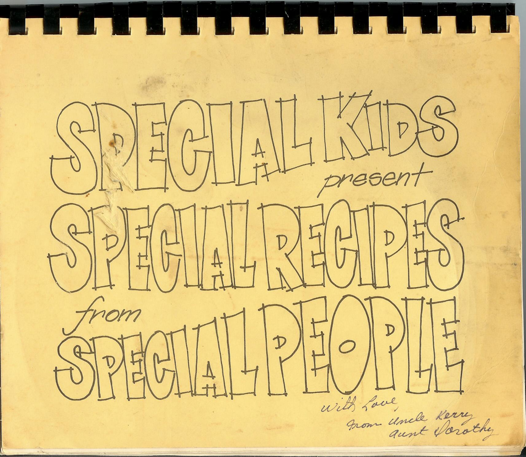 Special Kids Present Special Recipes from Special People Lori De La Motte Fair Softcover