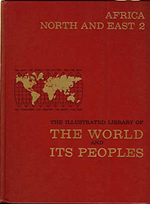 The Illustrated Library of The World and Its Peoples: Africa North and East 2: Greystone Press ...