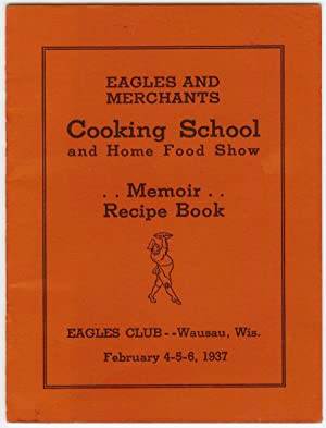 Eagles and Merchants Cooking School and Home: Eagles Club of