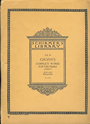 Schirmer's Library of Musical Classics Volume 32: Chopin, Frederic