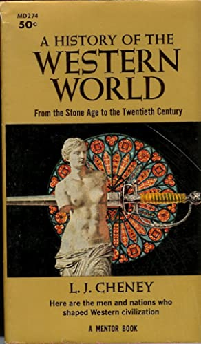 A History of the Western World : From the Stone Age to the Twentieth Century: Cheney, L. J.
