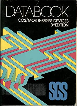 Databook COS/MOS B-Series Devices : 3rd Edition: Editors
