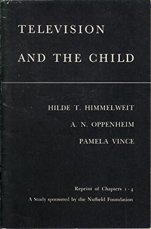 Television and the Child : Reprint of: Hilde T. Himmelweit