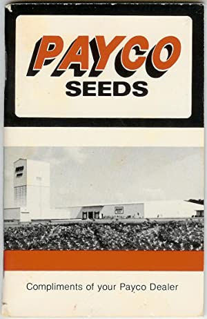 Payco Seeds : Compliments of Your Payco Dealer: Editors
