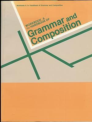 Workbook A for Handbook of Grammar and Composition: Chapman, James A.