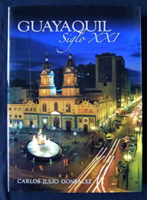 Guayaquil Siglo XXI: Gonzalez, Carlos Julio