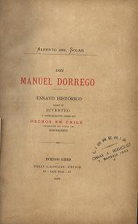 Don Manuel Dorrego : ensayo histórico sobre: Solar, Alberto Del