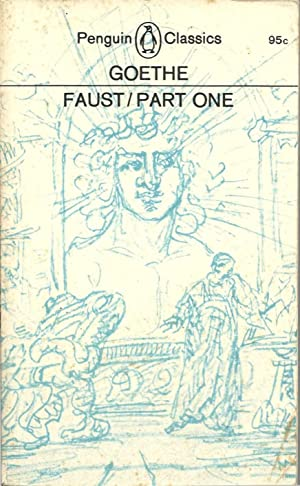 Faust / Part One: Goethe.