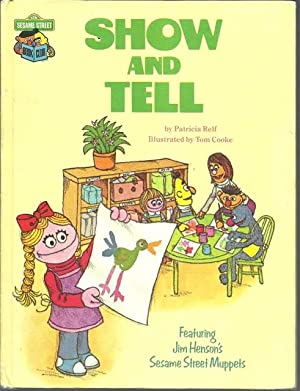 Show and Tell. Featuring Jim Henson's Sesame Street Muppets: Patricia Relf