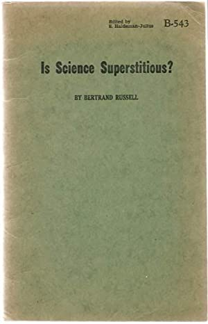 Is Science Superstitious?: Russell, Bertrand.