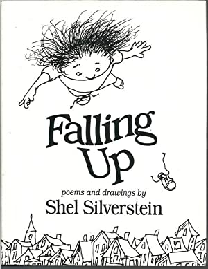 Falling Up: Poems and Drawings: Shel Silverstein