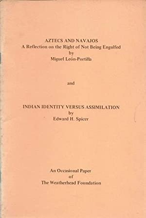 Aztecs and Navajos: a Reflection on the: Miguel Leon-Portilla and