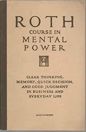Roth Course in Mental Power Book 14: David M. Roth