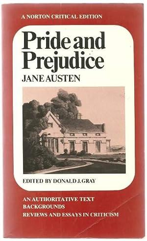 Pride and Prejudice: an Authoritative Text, Backgrounds,: Jane Austen, Donald