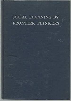 Social Planning By Frontier Thinkers: Matthew Page Andrews