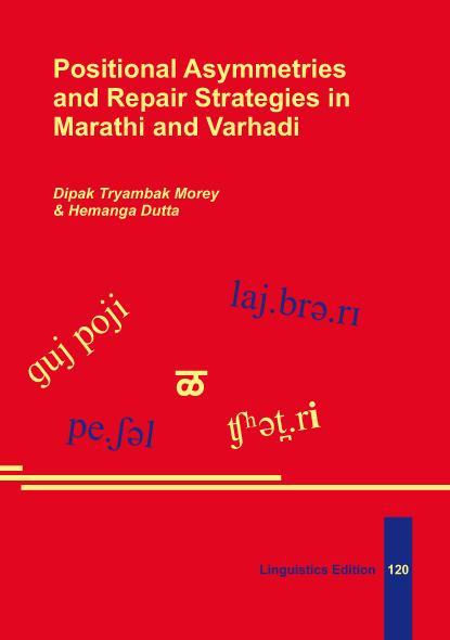 Positional Asymmetries and Repair Strategies in Marathi and Varhadi - Morey, Dipak Tryambak; Dutta, Hemanga