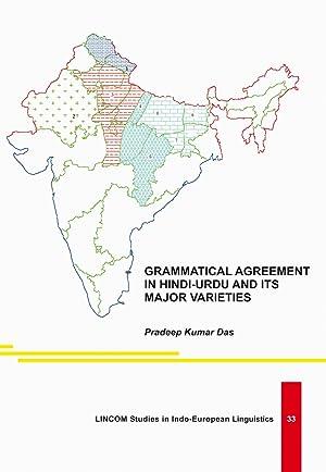 Grammatical Agreement in Hindi-Urdu and its major varieties: Das, Pradeep Kumar