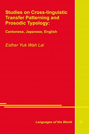 Studies on Cross-linguistic Transfer Patterning and Prosodic Typology: Wah Lai, Esther Yuk
