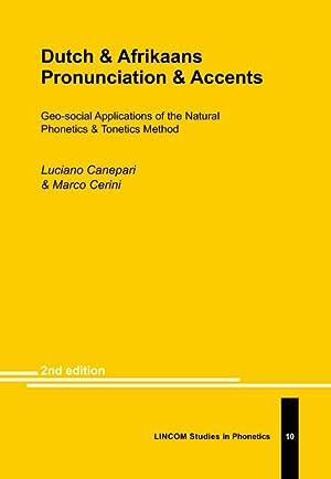 Dutch & Afrikaans Pronunciation & Accents. Geo: Canepari, Luciano; Cerini,