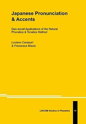 Japanese Pronunciation & Accents: Canepari, Luciano; Miscio,