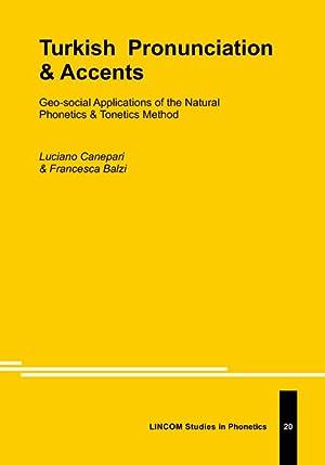 Turkish Pronunciation & Accents: Canepari, Luciano ;