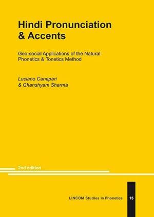 Hindi Pronunciation & Accents: Canepari, Luciano; Sharma,