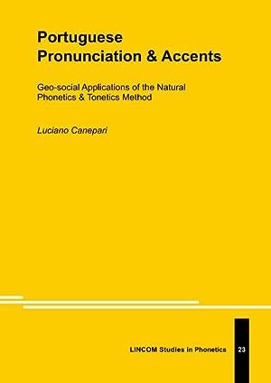 Portuguese Pronunciation & Accents: Canepari, Luciano