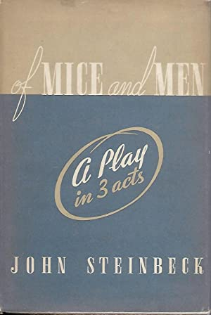 Of Mice and Men a Play in 3 Acts: Steinbeck, John