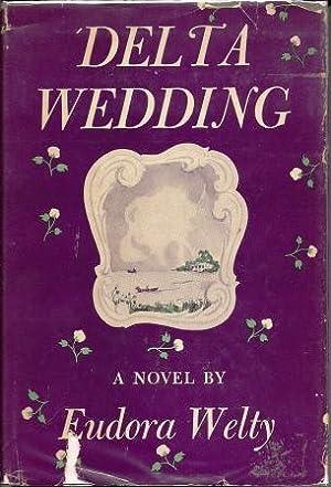 Delta Wedding: Welty, Eudora