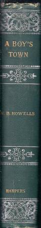 A Boy's Town: Howells, WD
