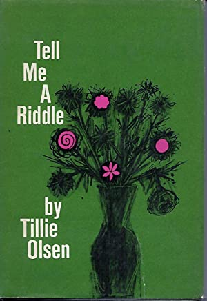 Tell Me a Riddle: Olsen, Tillie
