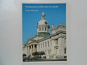Neoclassical Architecture in Canada (signed)