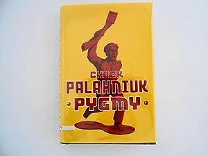 Pygmy (signed): Palahniuk, Chuck